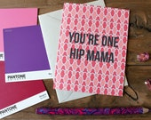 Hip Mama Card / Mother's Day Card / Mom / Greeting Card