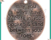 3 Antiqued Copper Pendants, May you always have a Shell in your Pocket and Sand Between your Toes, Beach Pendants