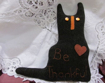 Wool Cat Pillow - Upcycled Felted Wool - Be Thankful - Shabby Cottage Farmhouse Kitchen