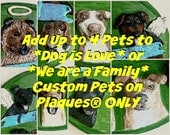 Add Up to 4 Pets to Dog is Love or We are a Family Custom Pets on Plaques®, Paper Mache Dog Art, Dog Memorial, Pet Folk Art, Paper Mache