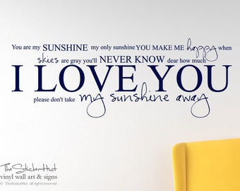 You Are My Sunshine My Only Sunshine • Vinyl Letters • Vinyl Lettering • Bedroom • LARGE Vinyl Wall Accent Art Words Stickers Decals 1694