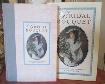 Bridal Bouquet- Penhaligon's Scented Treasury of Verse and Prose - Edited by Sheila Pickles - First Edition Romantic Book