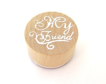My Friend Rubber Stamp