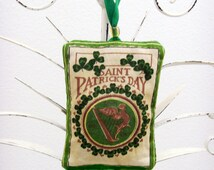 Irish Harp Ornament - Sachet / Saint Patricks Day Ornament / Green Shamrocks / Erin Go Bragh / Fragrant Sachet / Gift Under 15