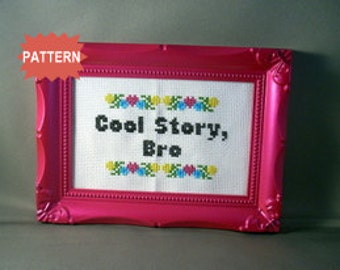 PDF/JPEG Cool Story, Bro (PATTERN)