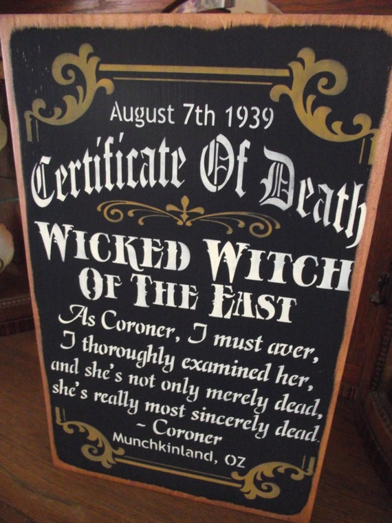 Certificate Of Death For The Wicked Witch Of The East