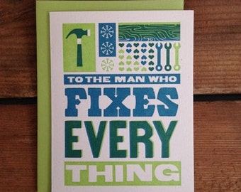 Man Who Fixes Everything - Father's Day Letterpress Card