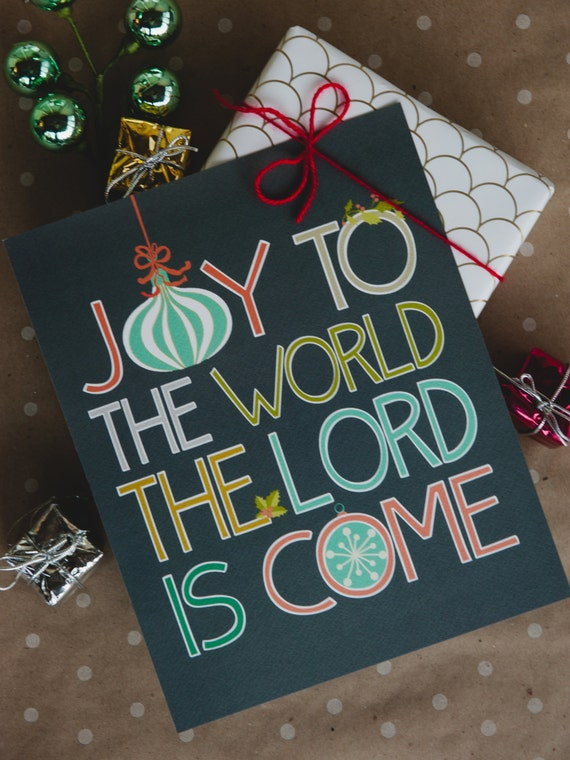 Joy to The World - 8x10 print