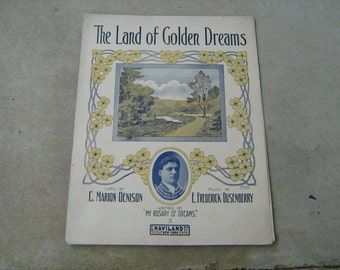 1912 sheet music  (  the land of golden dreams  )