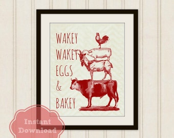 Wakey Wakey Eggs & Bakey INSTANT DOWNLOAD Art, KITCHEN Downloadable Art, Farm Animals Printable Art, 8x10 Print, Red and Neutral Graphic