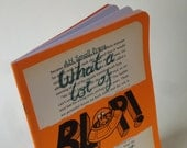 What a Lot of Blop! (Recycling 'The Alchemist') -A5 Zine by Alex Hahn [Black and white, hand-bound & finished]