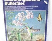 How to Attract Hummingbirds, Butterflies, vintage Ortho Book, softcover book, vintage 1991, tips techniques, behaviors,colored pictures