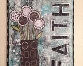 FREE US SHIPPING Faith & Flowers Mixed Media Original Canvas 11x14