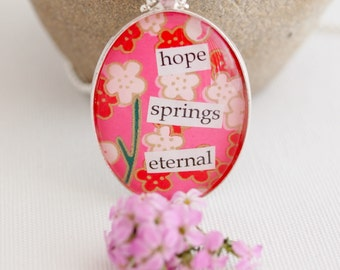 hope quote necklace, hope springs eternal, hot pink & red necklace, chiyogami paper