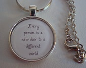 Every Person Is A New Door To A Different World Inspiring Quote Keychain Necklace You Choose