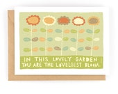 You Are The Loveliest Bloom - Greeting Card (2-39C)