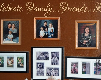 Large Celebrate Family Friends....Life Vinyl Wall Art