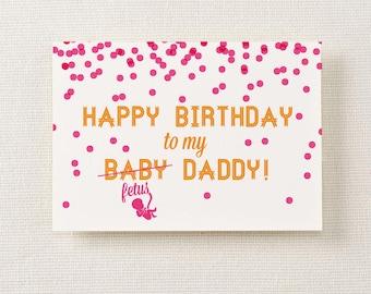 Happy Birthday Fetus Daddy