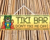 Don't Tiki Me Off Bar Funny Novelty Sign, Tiki Bar Sign, Beach Bar Sign with Flames and Tiki Mask PM455