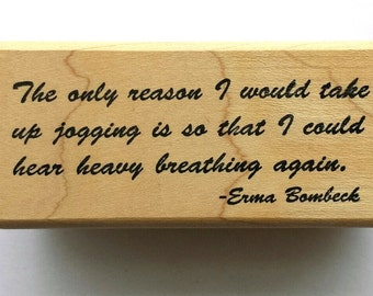 Erma Bombeck Humor Rubber Stamp