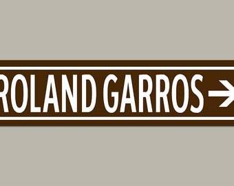 Roland Garros French Open Tennis Road Sign