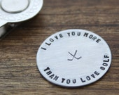 I Love You More than You Love Golf Golf Ball Marker Guy Gift For Him Valentines Day Gift Birthday Gift Boyfriend Husband Gift, Fiance Gift