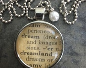Dictionary Word Necklace - dream