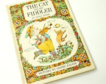 The Cat And The Fiddler by Jacky Jeter 1968 / Only The Fiddler Can Bring Out The Magical Powers of His Cat / Vtg Childrens Book