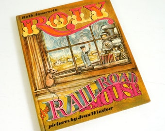 Roly and the Railroad Mouse by Ruth Ainsworth 1969 Hc / A Mouse's Adventures Living At A Railroad Station / Vintage Childrens Chapter Book