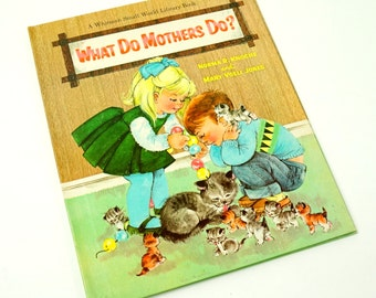 What Do Mothers Do? by Knoche Jones 1966 Hc / Vintage Big Whitman Small World Childrens Library Book