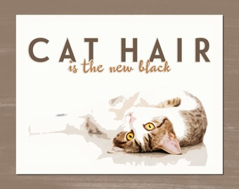 CAT HAIR is the new black -- Art Prints - 8.5 x 11 -- Ginger Tabby- Golden Yellow Eyes