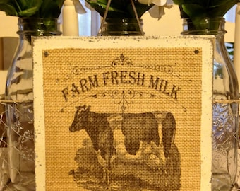 Farmhouse Decor,Burlap Decor, Farm Fresh Milk, Wood Sign, Rustic Farmhouse Decor, Primitive Decor,Cow Sign