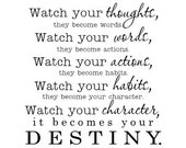 Watch your thoughts they become words Vinyl Wall Decal