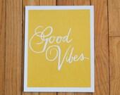 Good Vibes Print (GOLD)