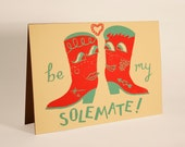 Be My Solemate Screen Printed Card
