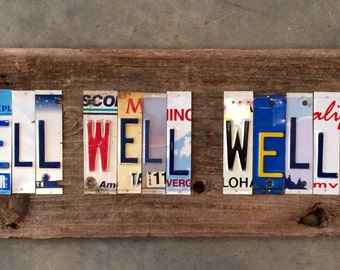 WELL WELL WELL upcycled recycled license plate art sign tomboyART tomboy Ooak Rl Burnside