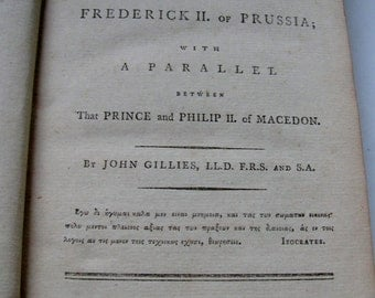 1789 Edition A View of the Reign of Frederick II of Prussia by John Gillies