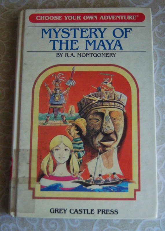 Mystery of the maya by r a montgomery choose your own for Choose your own home