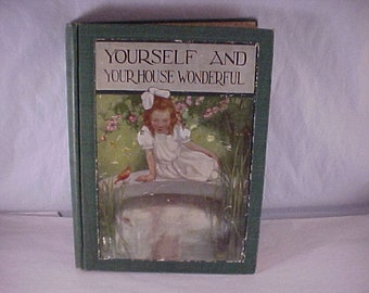 1913 Book Yourself and Your House Wonderful