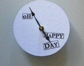 Small unique wall clock. Oh Happy Day