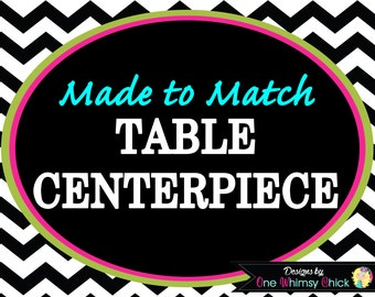 TABLE CENTERPIECE - Made to Matching Any Theme in Our Store