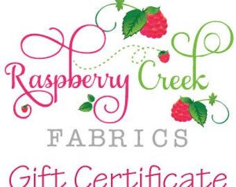 Raspberry Creek Fabrics Gift Certificate