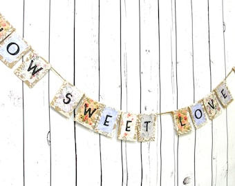 HOW SWEET LOVE Is Wedding Shower Banner Burlap Lace Vintage Chic Reception Decoration, Bridal Shower Decoration
