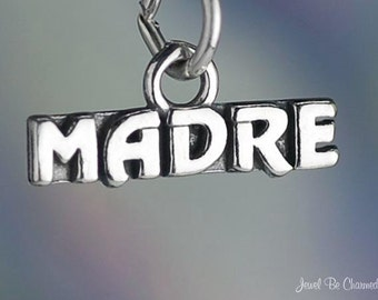 Sterling Silver Madre Charm Mom Mother Word Spanish Espanol Solid .925