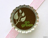 Go Green Brown Bottle Cap Magnet - gift under 5, eco friendly decor, organization, earth day gift, fridge magnet, recycle, eco friendly home