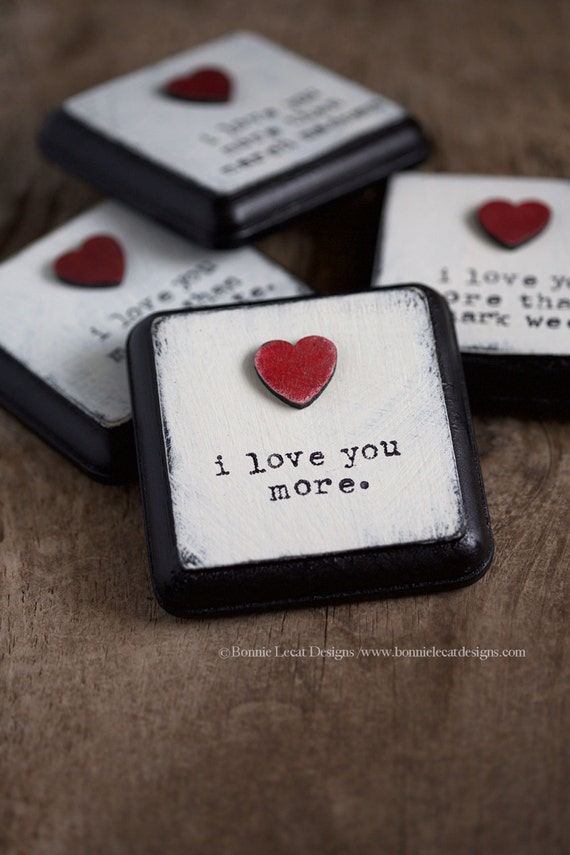 I love you more small sign valentine 39 s day gift idea for Small valentines gifts for him