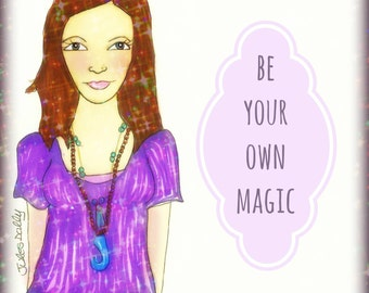 Muse Mantra Notecard - 'Be Your Own Magic'