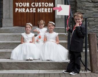 Custom Wedding Sign | Small Flower Girl Banner | Custom Made Wedding Flag Any Color Font Phrase - Inside Joke, Nickname Customized