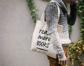 Read More Books Tote Bag | Library Book Bag | Book Lover Gift | Cotton Canvas | Silkscreened