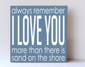 I Love You More than Sand On Shore, Nursery Decor, Child Room Decor, Wedding Sign, Anniversary Sign, Beach Wedding Sign, Beach Nursery Decor